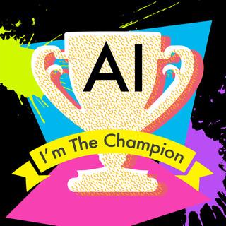 I\'m The Champion