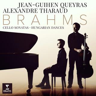 Brahms:Cello Sonatas Nos 1, 2 & 6 Hungarian Dances
