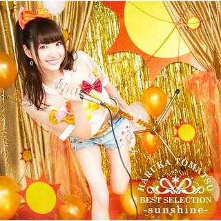 戸松遥 BEST SELECTION - Sunshine - (Haruka Tomatsu BEST SELECTION - Sunshine)