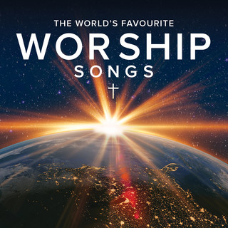The World\'s Favourite Worship Songs