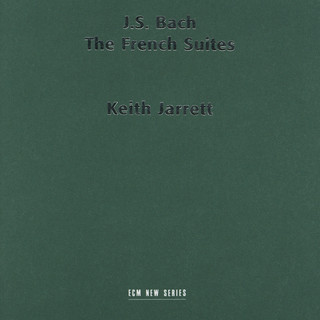 J. S. Bach:The French Suites