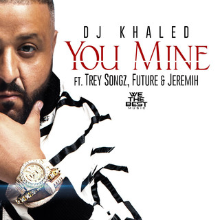 You Mine (feat. Trey Songz, Jeremih & Future)