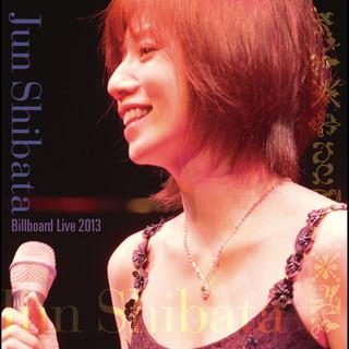柴田淳 Billboard Live 2013 (Jun Shibata Billboard Live 2013)