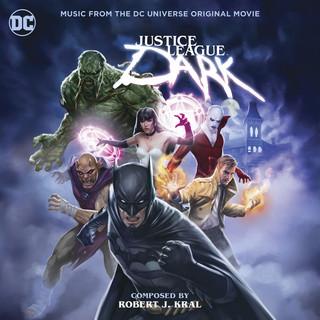 Justice League Dark:Music From The DC Universe Original Movie