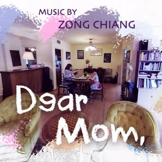 親愛的母親 (Dear Mom)