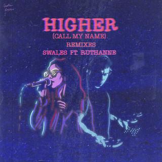 Higher (Call My Name) (Remixes)