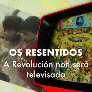 A Revolución Non Será Televisada