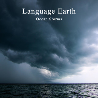 Language Earth:Ocean Storms