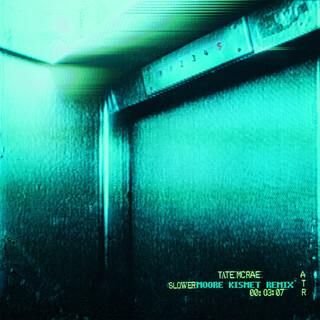 Slower (Moore Kismet Remix)