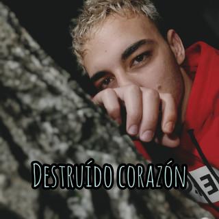 Destruído Corazón