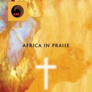 Africa In Praise