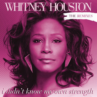 I Didn\'t Know My Own Strength Remixes