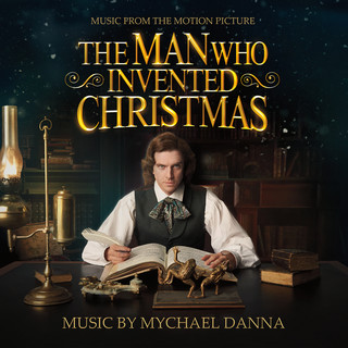 The Man Who Invented Christmas(Original Motion Picture Soundtrack)