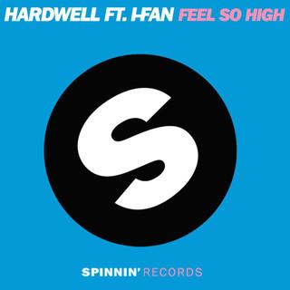Feel So High (Feat. I - Fan)