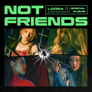 Not Friends Special Edition