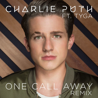 One Call Away (feat. Tyga)
