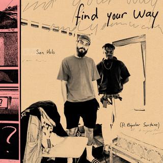 Find Your Way (Feat. Bipolar Sunshine)