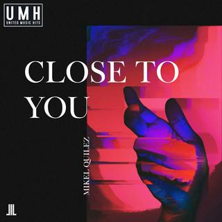 Close To You (Radio Edit)