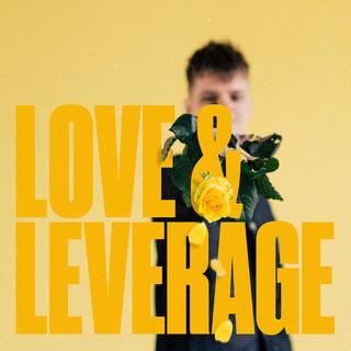 LOVE & LEVERAGE