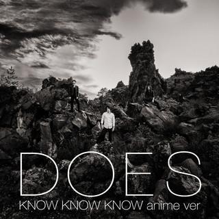 KNOW KNOW KNOW (anime Ver.) (ノウノウノウアニメバージョン)