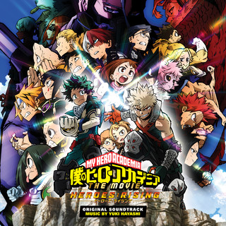 My Hero Academia:Heroes Rising (Original Motion Picture Soundtrack)