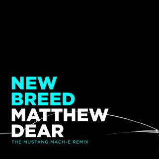 New Breed (Mustang Mach - E Remix)