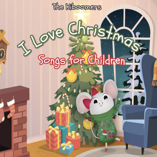 I Love Christmas Songs For Children