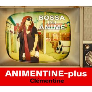 Animentine + - Bossa Du Anime
