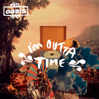 I\'m Outta Time