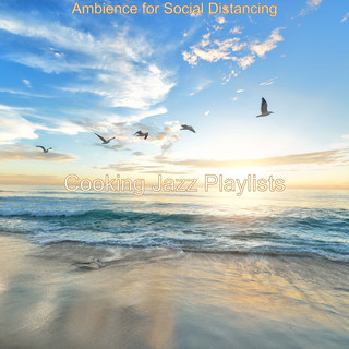 Ambience For Social Distancing