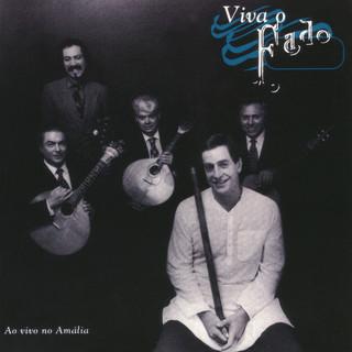 Viva O Fado (Ao Vivo No Amalia) (Live)