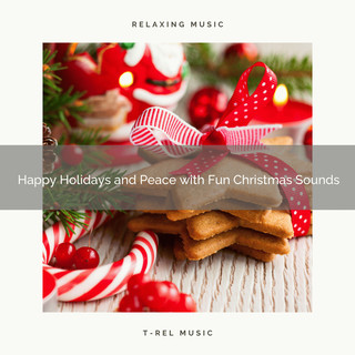Happy Holidays And Peace With Fun Christmas Sounds