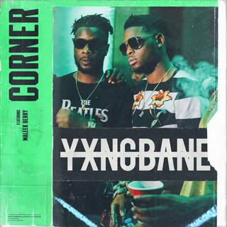 Corner (Feat. Maleek Berry)