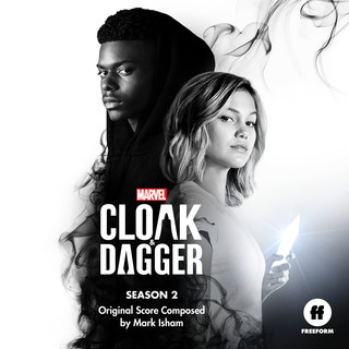 Cloak & Dagger:Season 2 (Original Score)