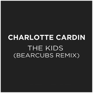 The Kids (Bearcubs Remix)