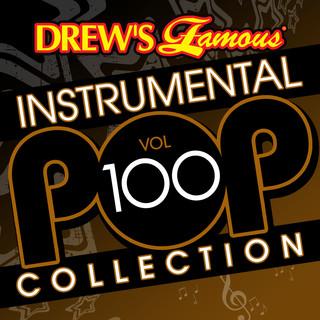 Drew\'s Famous (Instrumental) Pop Collection (Vol. 100)