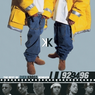 The Best Of Kris Kross Remixed:'92 , '94 , '96