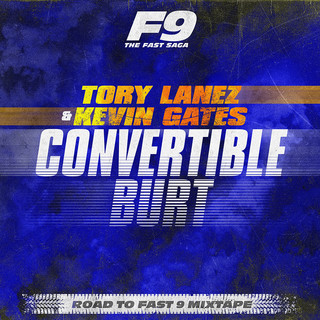 Convertible Burt (From Road To Fast 9 Mixtape)