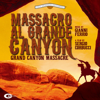 Massacro Al Grande Canyon (Original Motion Picture Sountrack)