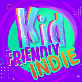 Kid Friendly Indie