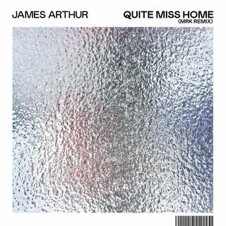Quite Miss Home (MRK Remix)