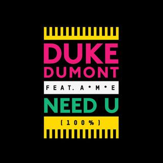 Need U (100%) (feat. A*M*E) (Remixes)
