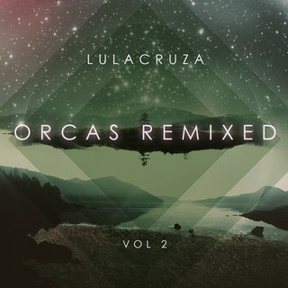 Orcas Remixed Vol. 2