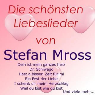 Die Schönsten Liebeslieder Von Stefan Mross