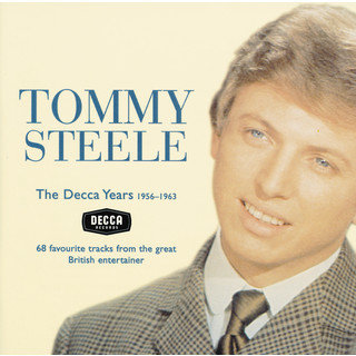 Tommy Steele - The Decca Years 1956 - 63