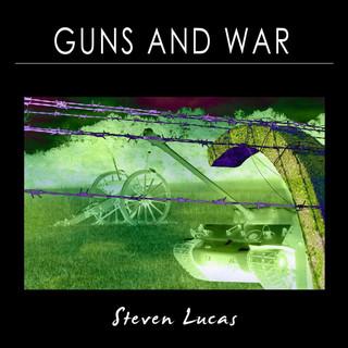 Guns And War