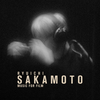Ryuichi Sakamoto - Music For Film