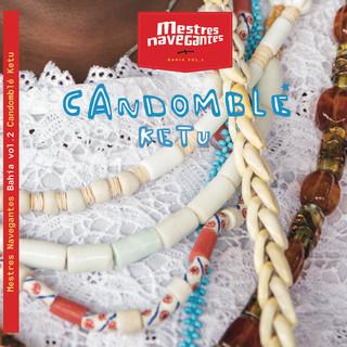 Candomblé Ketu (Edição Bahia | Vol.2)