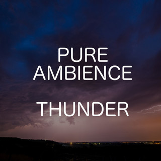 Pure Ambience - Thunder