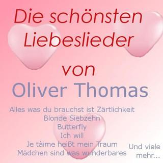 Die Schönsten Liebeslieder Von Oliver Thomas